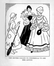 The Sisters called in Cinderella to ask her advice.