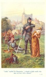 """Lady,"" replied Sir Beaumains, ""a knight is little worth who may not bear with a damsel"""