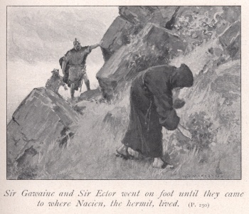 Sir Gawaine and Sir Ector went on foot until they came to where Nacien, the hermit, lived