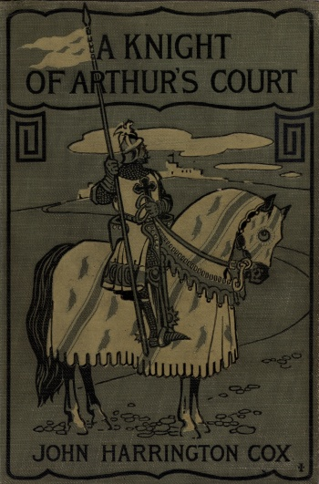 Knight of Arthur's Court or the Tale of Sir Gawain and the Green Knight: Translated and Adapted for School Use, A