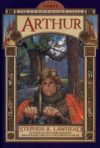 Arthur (Third Book of The Pendragon Cycle)