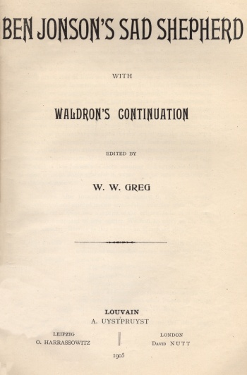 Ben Jonson's Sad Shepherd with Waldron's Continuation