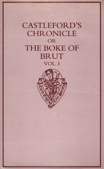 Castleford's Chronicle or The Boke of Brut, circa 1327