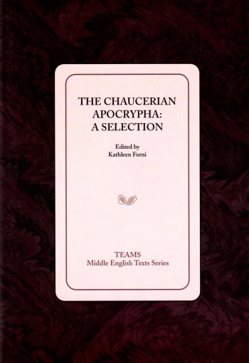 Chaucerian Apocrypha: A Selection, The