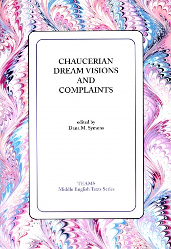 Chaucerian Dream Visions and Complaints