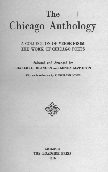 Chicago Anthology: A Collection of Verse from the Work of Chicago Poets, The