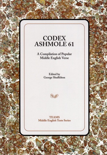 Codex Ashmole 61: A Compilation of Popular Middle English Verse