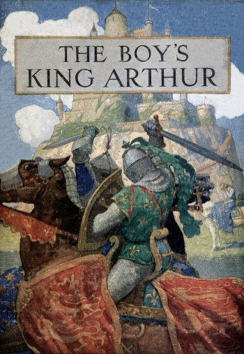 Boy's King Arthur: Sir Malory's History of King Arthur and His Knights of the Round Table, The