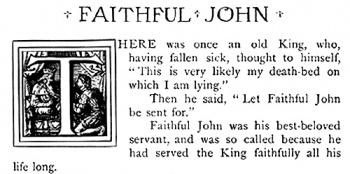 """The King and Faithful John."""
