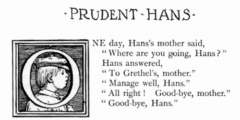"""Prudent Hans, who listened well to his mother."""