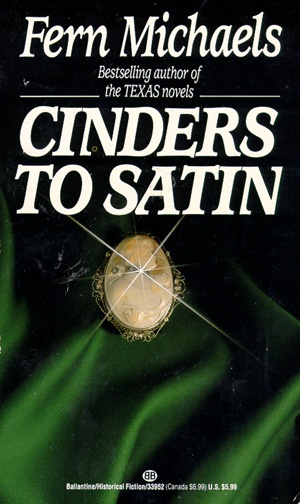Cinders to Satin