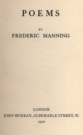 Poems [by Frederic Manning]