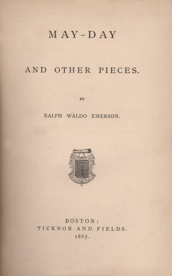 May-day and Other Pieces by Ralph Waldo Emerson