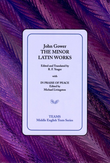 Minor Latin Works with In Praise of Peace, The