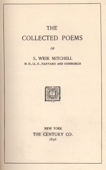 Collected Poems [by S. Weir Mitchell]