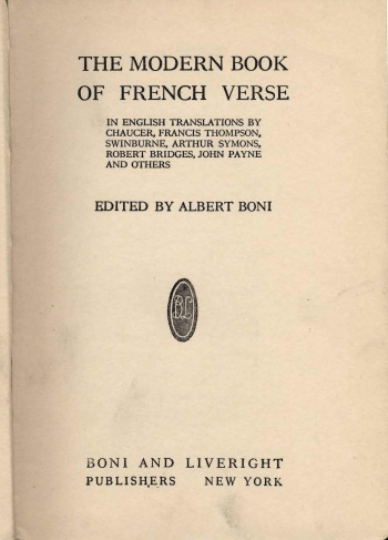 Modern Book of French Verse: In English Translations by Chaucer, Francis Thompson, Swinburne, Arthur Symons, Robert Bridges, John Payne, and Others, The