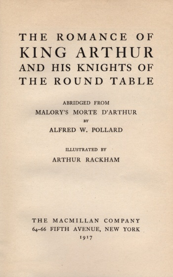 Romance of King Arthur and His Knights of the Round Table, Abridged from Malory's Morte D'Arthur, The
