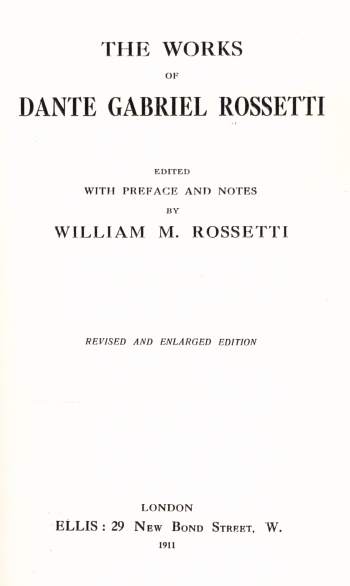 Works of Dante Gabriel Rossetti, The