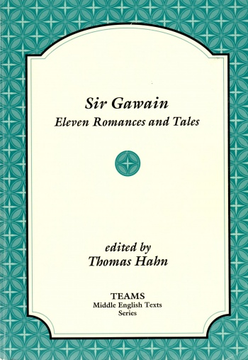 Sir Gawain: Eleven Romances and Tales