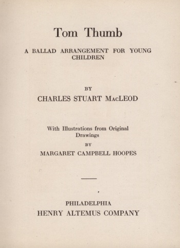 Tom Thumb: A Ballad Arrangement for Young Children