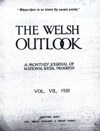 Welsh Outlook: A Monthly Journal of National Social Progress, The