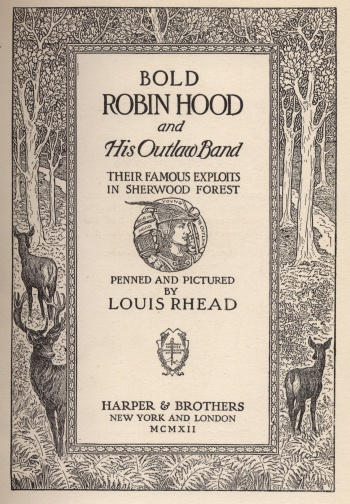 Bold Robin Hood and His Outlaw Band: Their Famous Exploits in Sherwood Forest