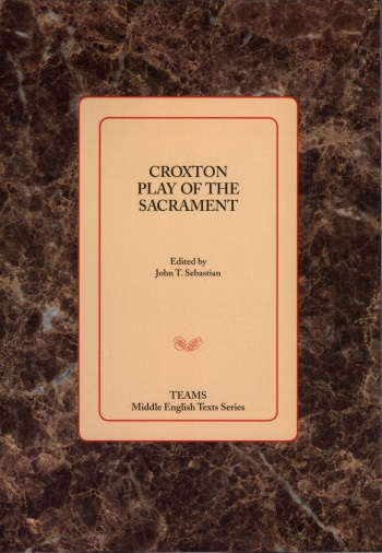 Croxton Play of the Sacrament