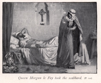 Queen Morgan le Fay took the scabbard
