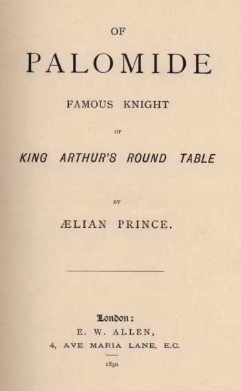 Of Palomide: Famous Knight of King Arthur's Round Table