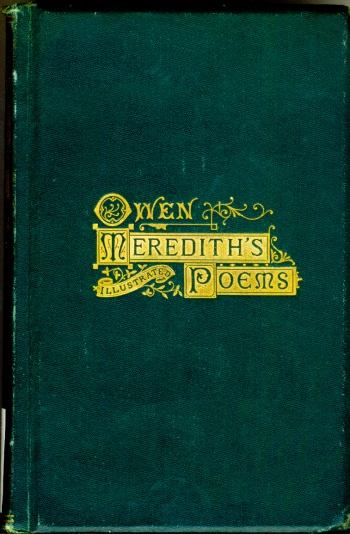 Poetical Works of Owen Meredith (Robert, Lord Lytton), The