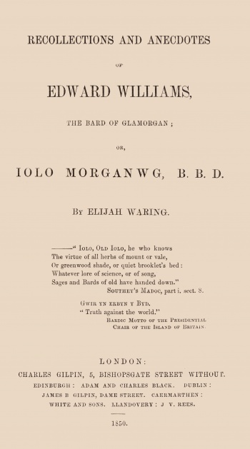Recollections and Anecdotes of Edward Williams, the Bard of Glamorgan; or Iolo Morganwg, B. B. D.