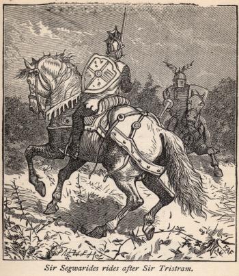 Sir Segwarides Rides After Sir Tristram