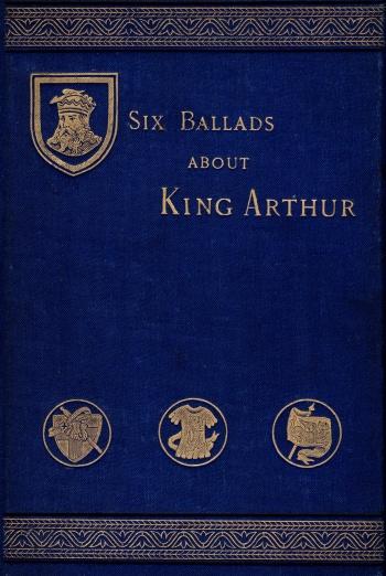 Six Ballads about King Arthur