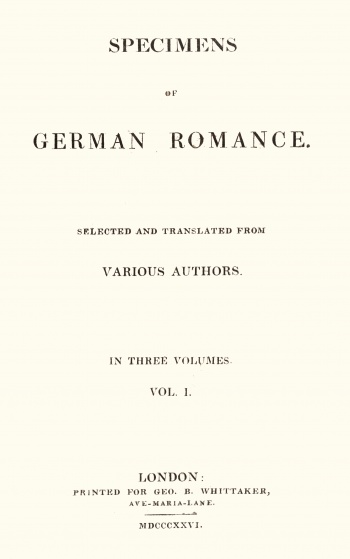 Specimens of German Romance: Selected and Translated from Various Authors