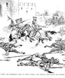 Then Sir Marhaus Ran to the Duke, and Smote Him with His Spear