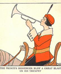 The Prince's Messenger blew a great blast on his trumpet.