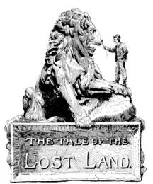 The Tale of the Lost Land