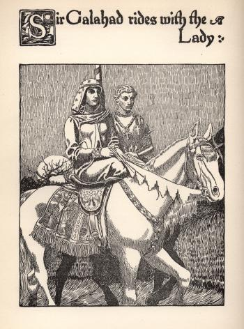 Sir Galahad Rides with the Lady
