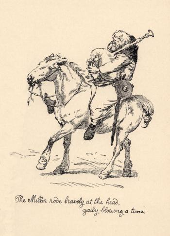 """The Miller rode bravely at the head..."""