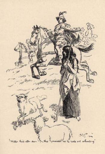 """""""Walter had often seen this maiden as he rode out hunting."""""""