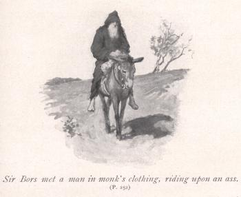 Sir Bors met a man in monk's clothing, riding upon an ass