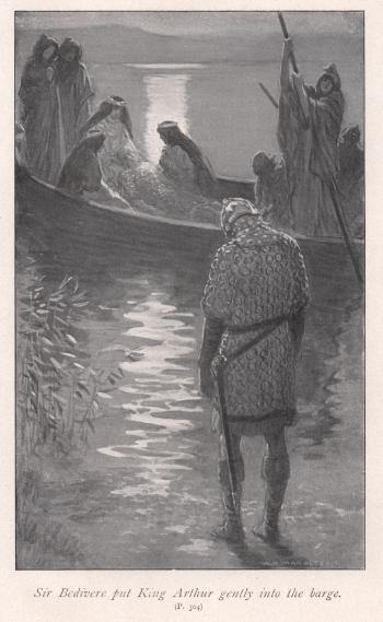 Sir Bevidere put King Arthur gently into the barge