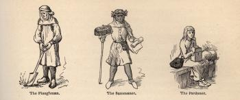 The Plowman, The Summoner, and the Pardoner