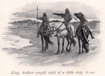 King Arthur caught sight of a little ship