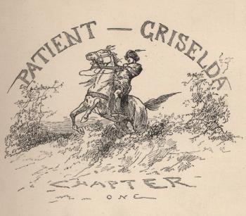 Patient Griselda - Chapter One