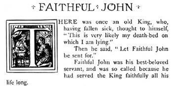 """The King and Faithful John."""