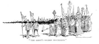 """The Abbot's Solemn Procession"""