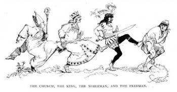 The Church, the King, the Nobleman, and the Freeman