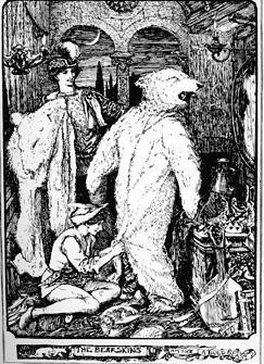 """The Bearskin - Am not I a bold Beast?."""