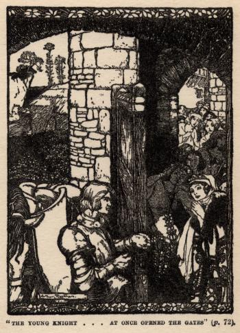 """""""The young knight . . . at once opened the gates."""""""
